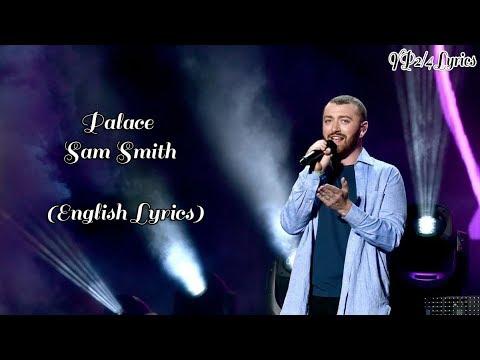 Palace - Sam Smith (English Lyrics)