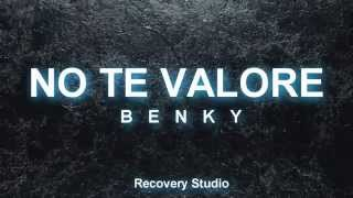Benky - No Te Valoré (Video Lyrics)