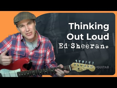 Thinking Out Loud - Ed Sheeran - Guitar Lesson (ST-822)