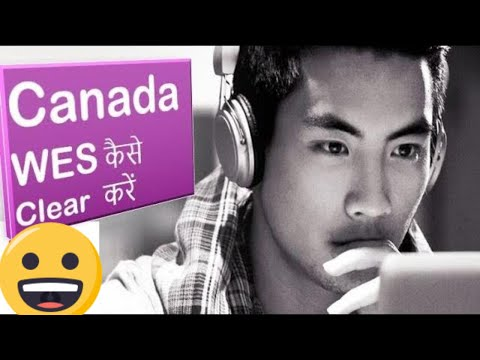 How To Apply WES Canada  Canada Immigration Thru Express Entry