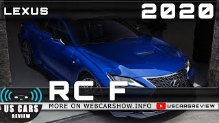 2020 LEXUS RC F Review Release Date Specs Prices