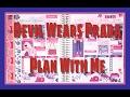 Devil Wears Prada Plan With Me