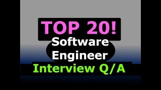 TOP 20 Software Engineer Programming Interview Questions and Answers