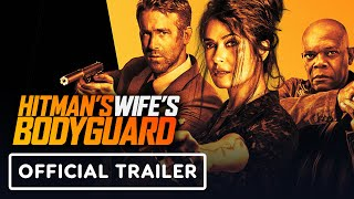 Hitman's Wife's Bodyguard - Official Trailer (2021) Ryan Reynolds, Samuel L. Jackson, Salma Hayek