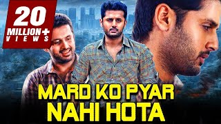 Mard Ko Pyar Nahi Hota 2019 Telugu Hindi Dubbed Full Movie | Nithin, Mishti, Nassar
