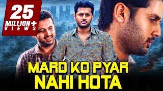 Mard Ko Pyar Nahi Hota 2019 Telugu Hindi Dubbed Full Movie | Nithin, Mishti, Nassar