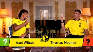 Axel Witsel vs. Thomas Meunier | Who knows more? - BVB-Challenge