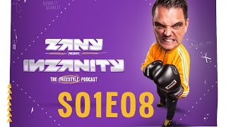 inZanity S01E08 - The Freestyle Podcast