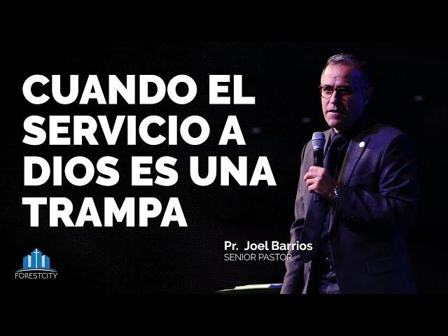 💒👉 07/04/2020 Cuando el Servicio a Dios es una Trampa