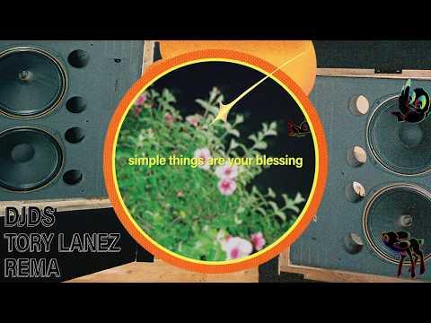 DJDS x Tory Lanez x Rema  - Simple Things (Lyric Video)