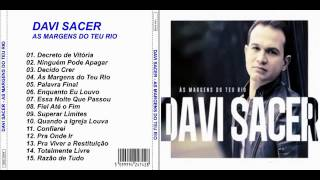 Davi sacer as margens do teu rio, CD 15 Musicas