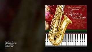 Marquinho e Gilbert - Happy Xmas - War is over