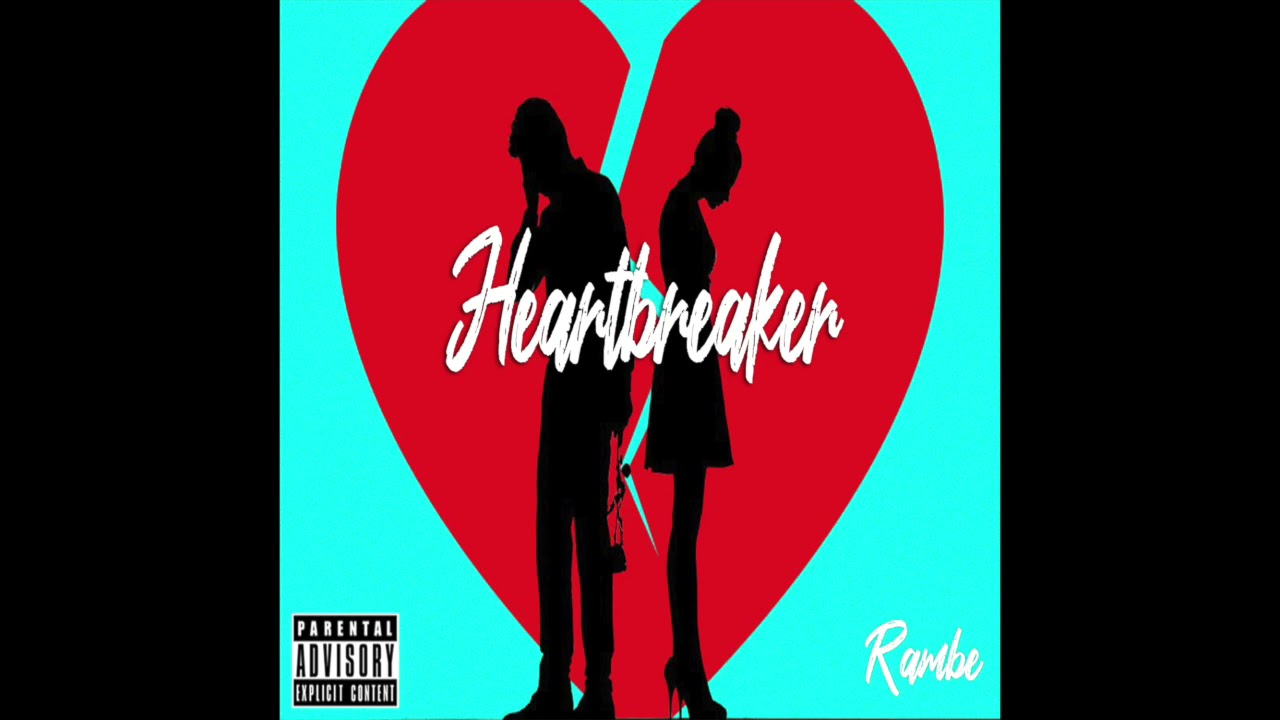 Download Rambe - Heartbreaker (Prod. Young Taylor)