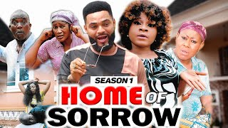 HOME OF SORROW 1 (DESTINY ETIKO) - 2020 LATEST NIGERIAN NOLLYWOOD MOVIES