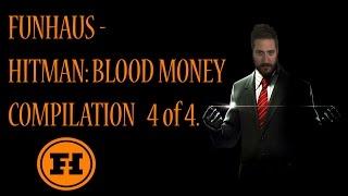 funhaus hitman blood money compilation 4 of 4