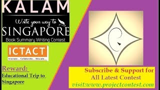 ICTACT Kalam Book Summary Writing Contest I Prize: Trip to Singapore