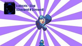 Ludacris - Slap (Chopped N Screwed)
