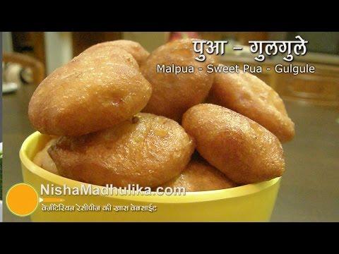 Sweet Pua Recipe - Gulgule Recipe - Malpua recipe
