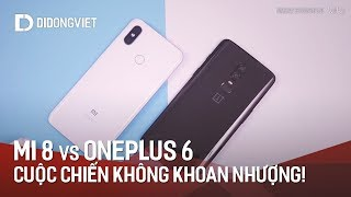 """Xiaomi Mi 8 và OnePlus 6: Cuộc chiến không khoan nhượng giữa 2 Flagship """"tai thỏ"""""""