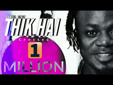 Thik Hai (Afrobeat Version) - Samuel Singh   Prod By King Flame