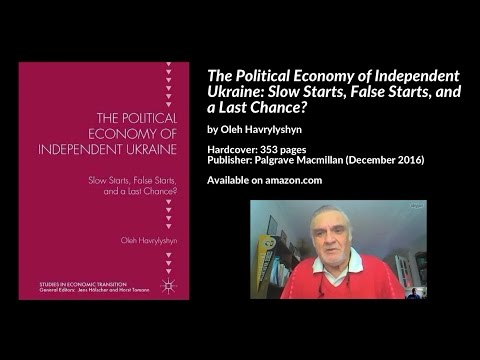 Political Economy of Independent Ukraine, Oleh Havrylyshyn