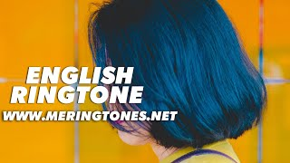 New Famous English Ringtone 2019 | Best English Ringtone | Me Ringtones