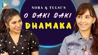 Gambar cover O SAKI SAKI: Nora Fatehi & Tulsi Kumar's ROCKING Performance | Batla House