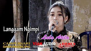 Lala Atila - Langgam Ngimpi - CS. Sawunggaling Live Ceper - Vian Sound System