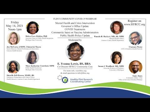 Flint Community COVID 19 Webinar #61 Healthy Flint Research Coordinating Center, May 14, 2021