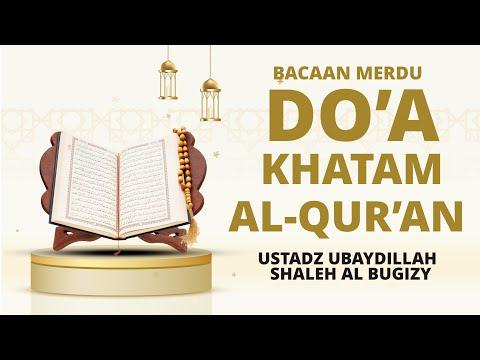 [Paling Merdu] Doa Khatam Al-Qur'an
