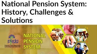 National Pension System in India, Implementation challenges & solutions, Current Affairs 2018