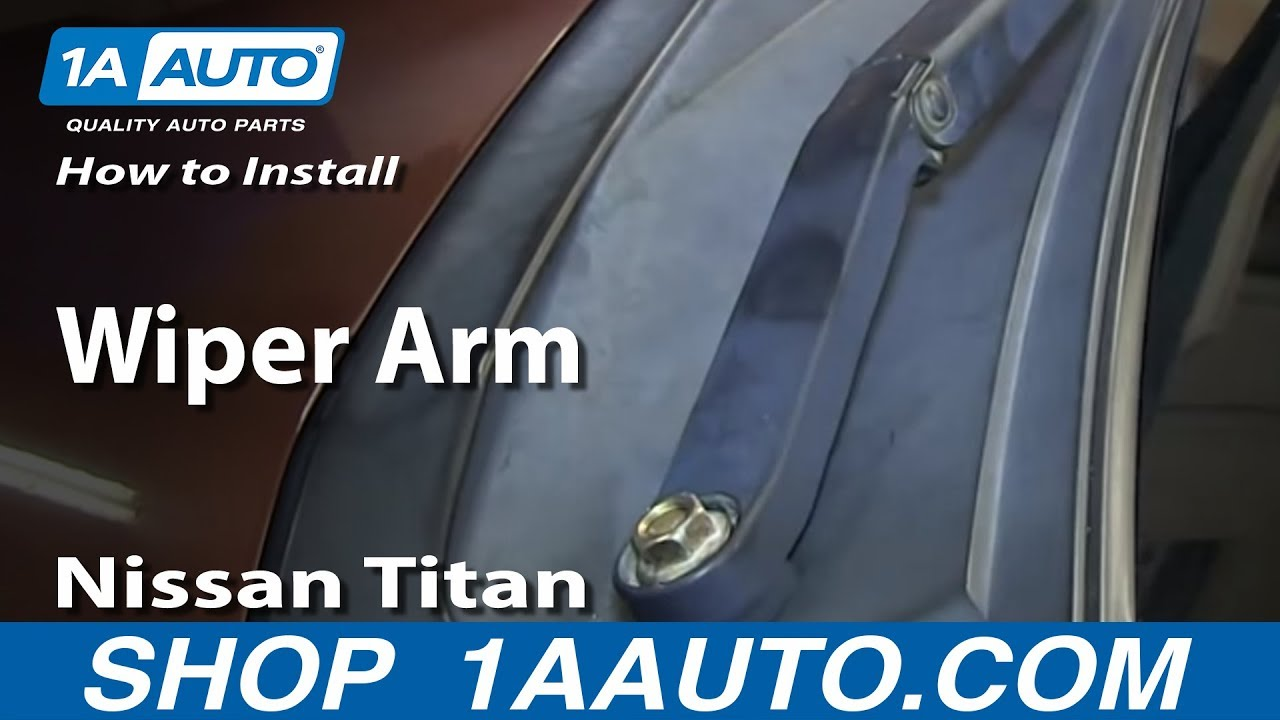 How To Install Replace Wiper Arm 2004 13 Nissan Titan