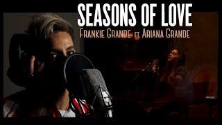 SEASONS OF LOVE - Frankie Grande ft. Ariana Grande