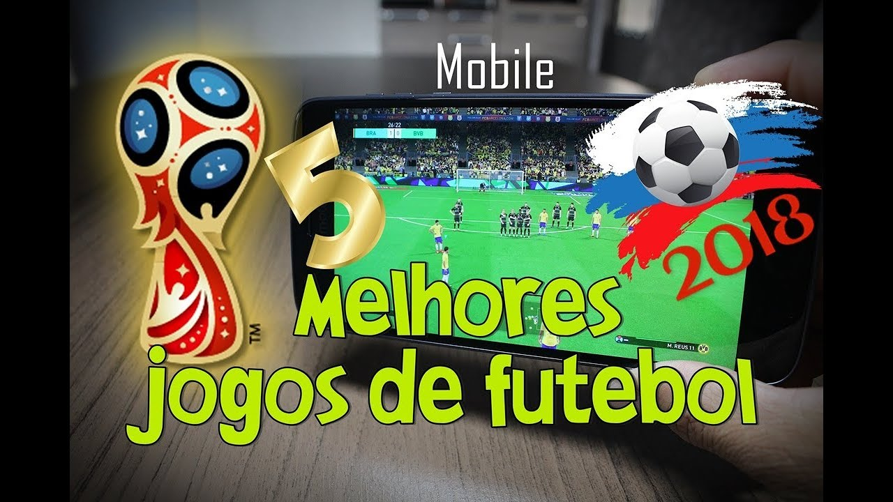 4983318d6a 5 MELHORES JOGOS de FUTEBOL para Android em 2018 - YouTube