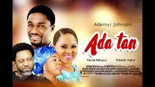 ADATAN -  Latest Yoruba Movie 2017 Yoruba BLOCKBUSTER