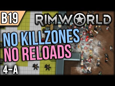 No Respite | Let's Play RimWorld Gameplay Beta 19 Ep 4 (No Mods