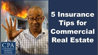 5 Insurance Tips for Commercial Real Estate