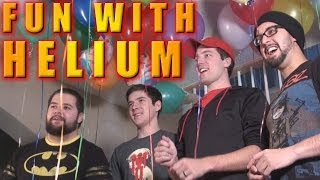 Repeat youtube video FUN WITH HELIUM