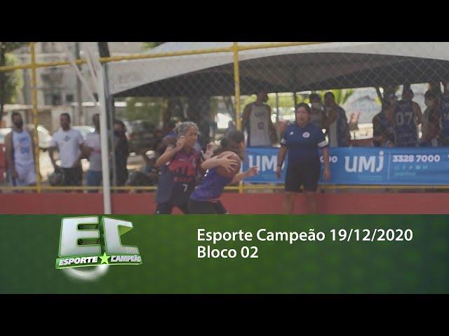 Esporte Campeão 19/12/2020 - Bloco 02
