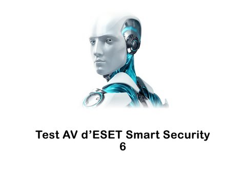 Test Anti-Virus ESET Smart Security 6