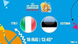 LIVE 🔴 -  Italy v Estonia - Class. 11-12 - FIBA U16 European Championship 2018