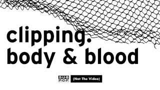 clipping. - Body & Blood