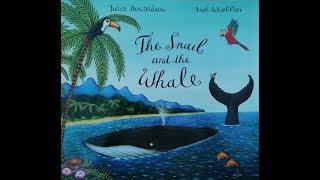 The Snail and the Whale [Children's story | Read Aloud]