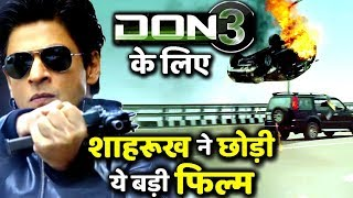 Shahrukh Khan Opts Out From Rakesh Sharma's Biopic For DON 3!