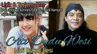 Ati Dudu Wesi Didi Kempot Feat Happy Asmara Lagu Terjemahan