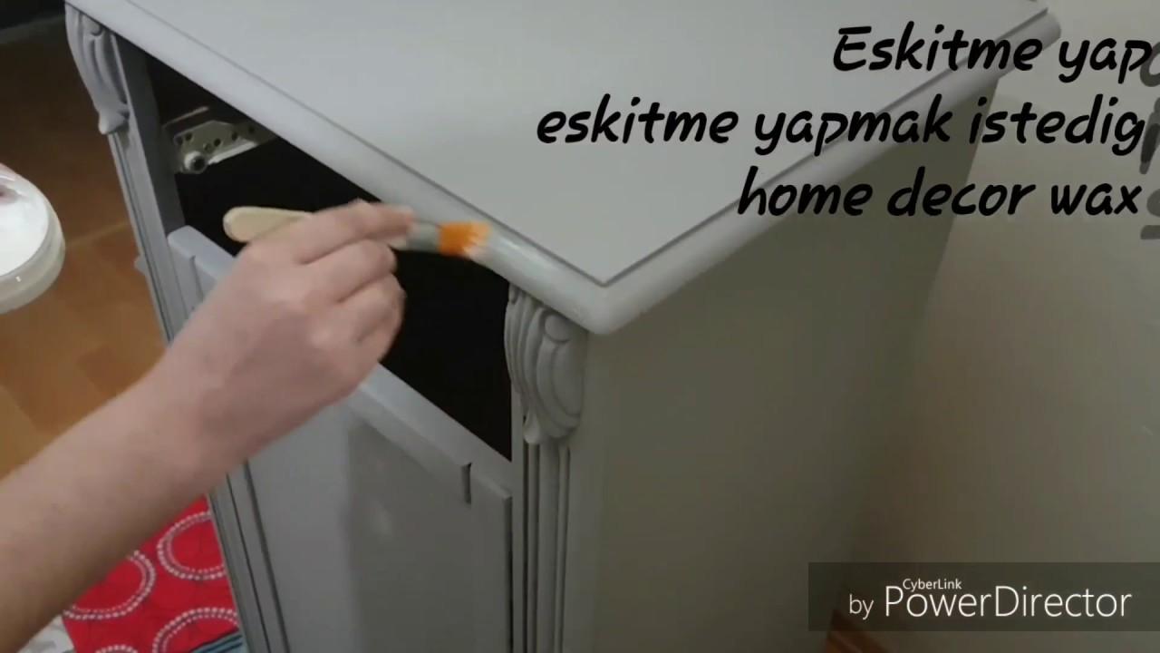 CADENCE HOME DECOR WAX İLE ESKİTME CALIŞMASI
