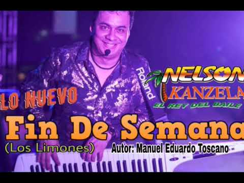 Fin de semana (Los limones) | Nelson Kanzela