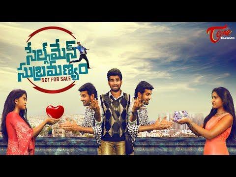 Salesman Subramanyam | Latest Telugu Short Film 2017 | Directed by Santhosh Krishnaa Baalraju