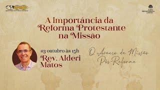 Rev. Alderi Matos   A Importância da Reforma Protestante na Missão