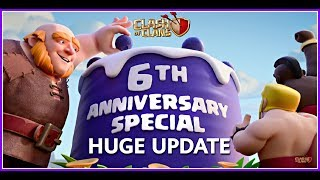 Clash of Clans - 6th Anniversary Huge Update is Coming Soon!